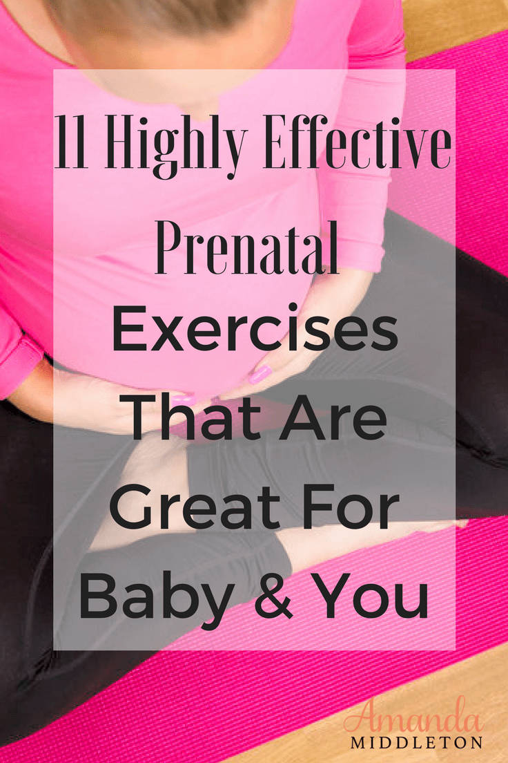 Effective prenatal exercises benefits both you and your baby during pregnancy, labor, delivery, and recovery. #amandamiddleton #faithblogger #wordsoftruth #purposefullwoman #livingpurposefully #momstrong #motherhoodinspired