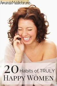 20 habits of truly happy women
