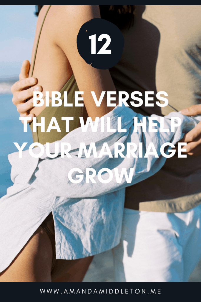 12 Bible Verses That Will Help Your Marriage Grow!