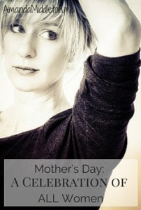 Mother's Day: A Celebration of ALL Women