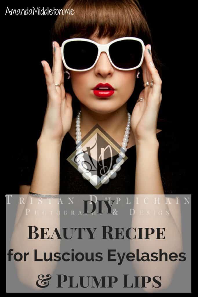 DIY Beauty Recipe for Luscious Eyelashes & Plump Lips.jpg