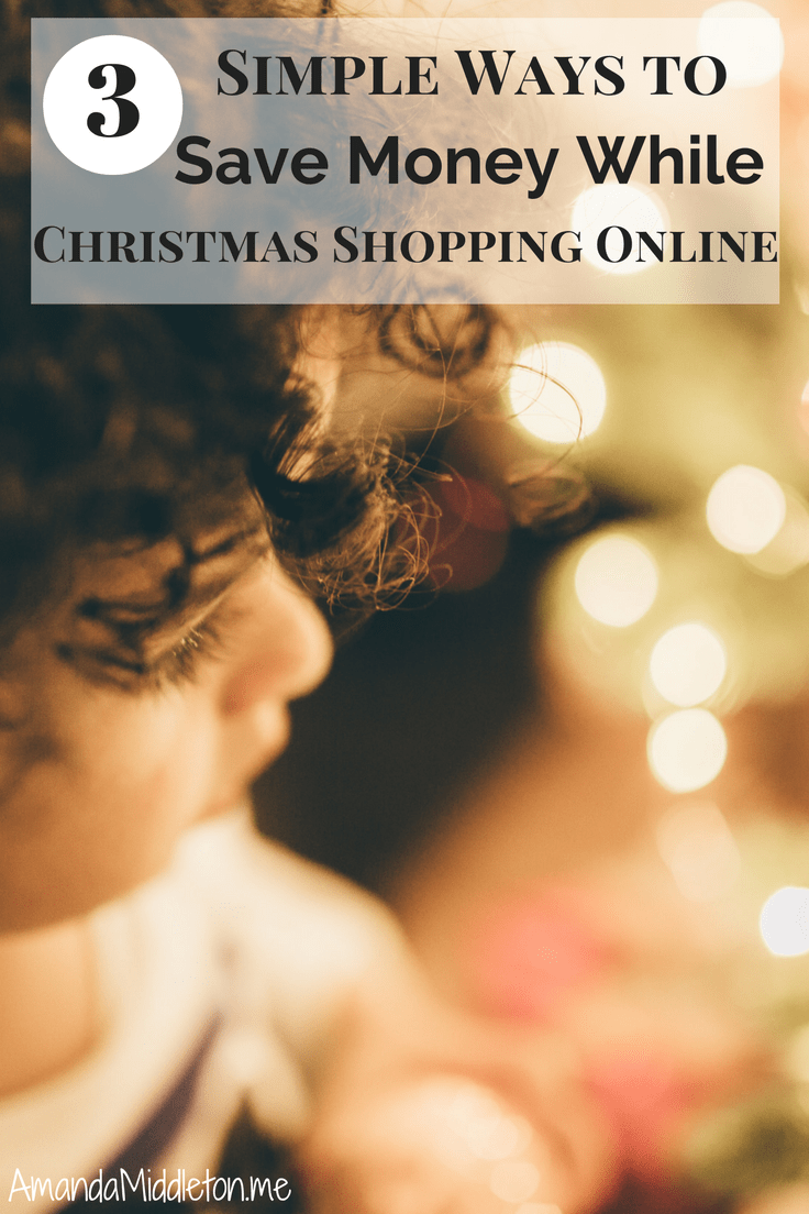 3 Simple Ways to Save Money While Christmas Shopping Online