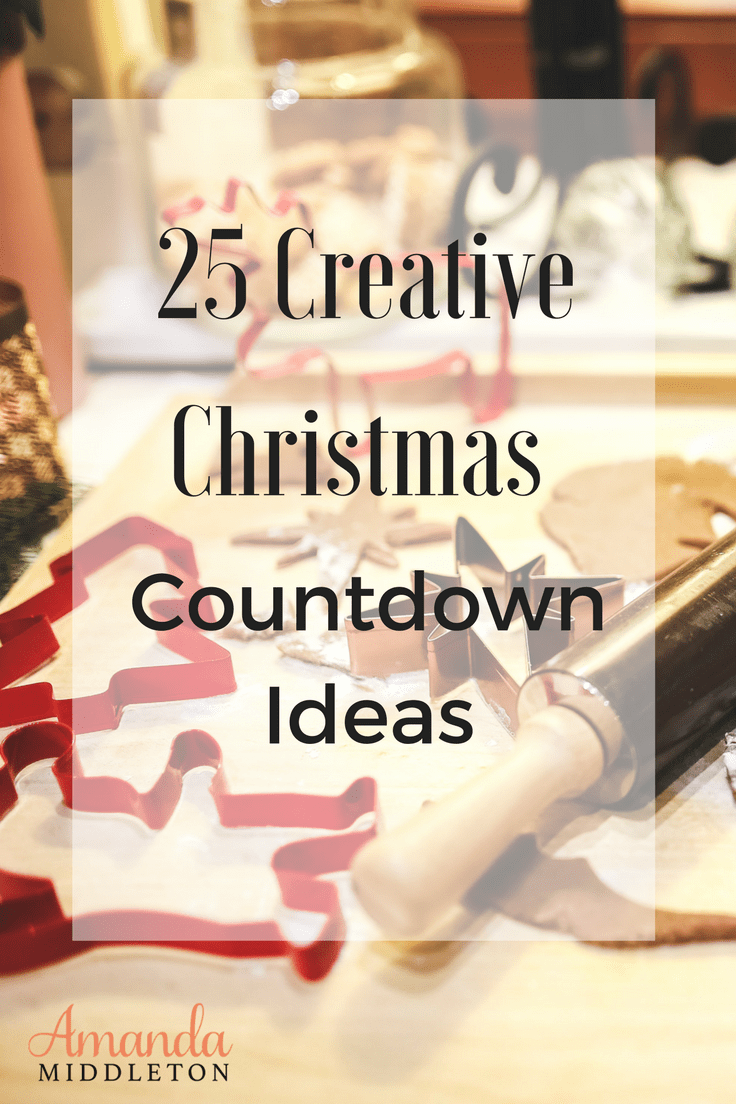 25 Creative Christmas Countdown Ideas