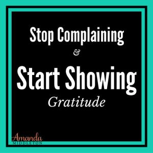 stop-complaining-start-showing-gratitude