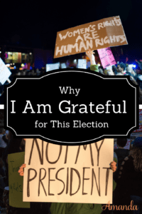 Why I Am Grateful for This Election
