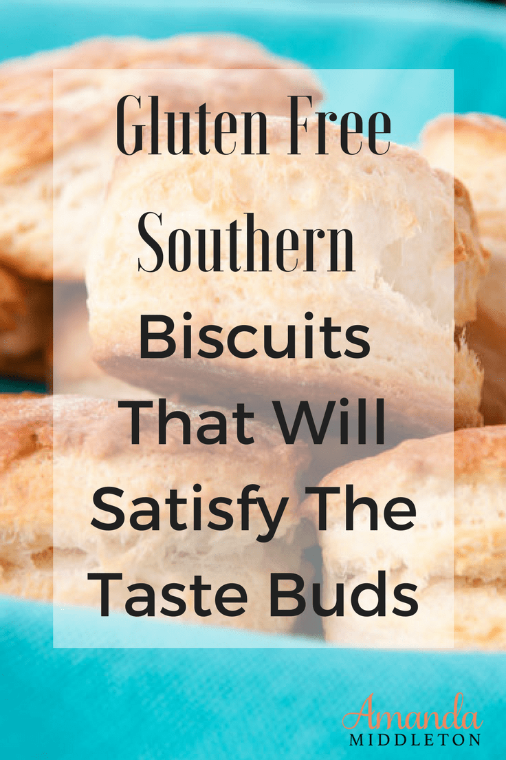Gluten Free Southern Biscuits That Will Satisfy The Taste Buds