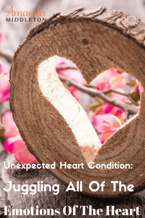 Unexpected Heart Condition: Juggling All Of The Emotions Of The Heart