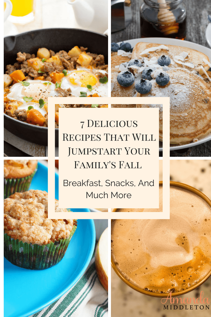 7 Delicious Recipes That Will Jumpstart Your Family's Fall