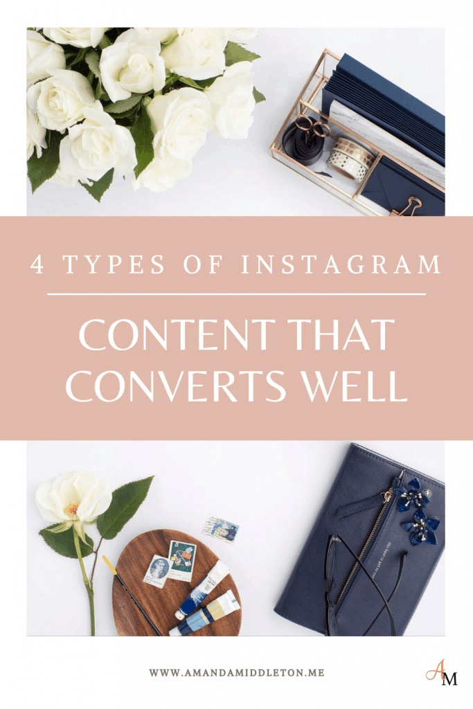 4 Types of Instagram Content That Converts Well
