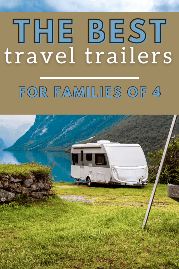 Best travel trailers for families of 4